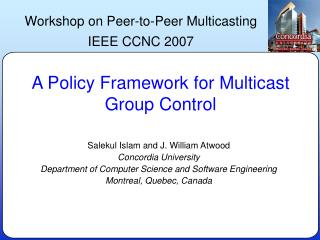 A Policy Framework for Multicast Group Control