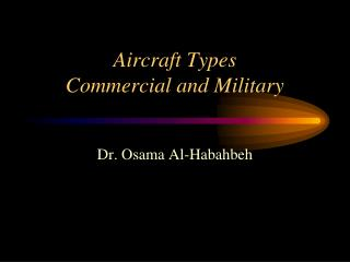 Aircraft Types Commercial and Military