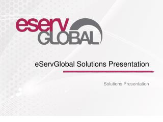 eServGlobal Solutions Presentation