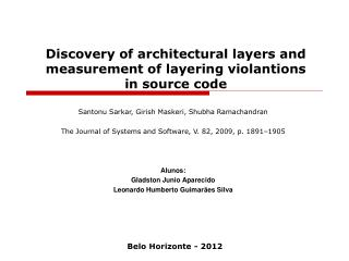Discovery of architectural layers and measurement of layering violantions in source code