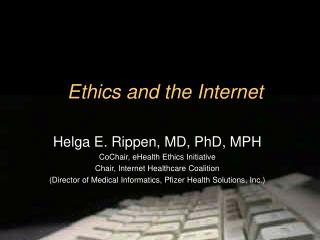 Ethics and the Internet