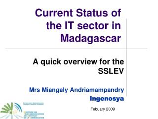 Current Status of  the IT sector in Madagascar