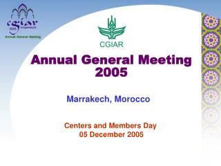 Centers and Members Day  05 December 2005