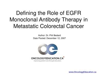 Defining the Role of EGFR Monoclonal Antibody Therapy in Metastatic Colorectal Cancer