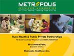 Rural Health  Public Private Partnerships 7th Global Knowledge Millennium Summit 2009, ASSOCHAM   Mrs.Ameera Patel, Exec