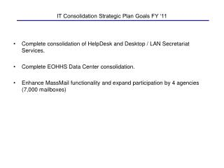 IT Consolidation Strategic Plan Goals FY '11