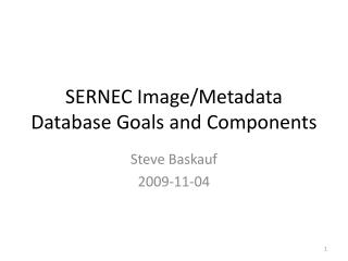 SERNEC Image/Metadata Database Goals and Components