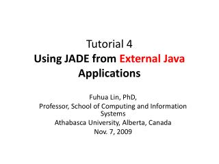Tutorial 4 Using JADE from  External Java  Applications