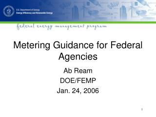 Metering Guidance for Federal Agencies