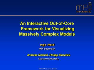 An Interactive Out-of-Core  Framework for Visualizing Massively Complex Models