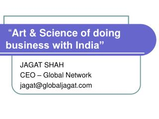 """ Art & Science of doing business with India"""