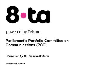 Parliament's Portfolio Committee on Communications (PCC)