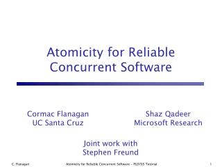 Atomicity for Reliable Concurrent Software