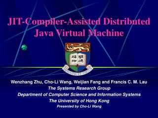 JIT-Compiler-Assisted Distributed Java Virtual Machine