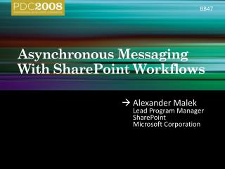 Asynchronous Messaging With SharePoint Workflows