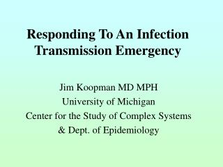 Responding To An Infection Transmission Emergency