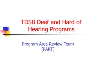 TDSB Deaf and Hard of Hearing Programs