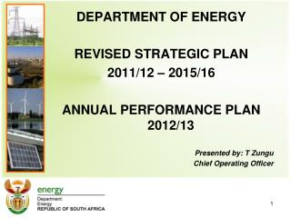 DEPARTMENT OF ENERGY REVISED STRATEGIC PLAN 2011/12 – 2015/16 ANNUAL PERFORMANCE PLAN 2012/13