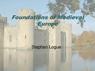 Foundations of Medieval Europe