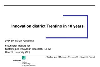 Innovation district Trentino in 10 years