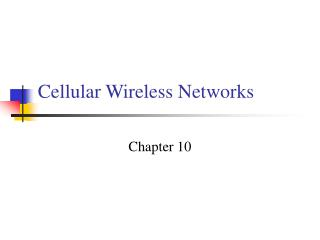 Cellular Wireless Networks
