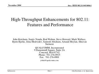 High-Throughput Enhancements for 802.11:  Features and Performance