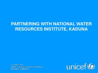 PARTNERING WITH NATIONAL WATER RESOURCES INSTITUTE, KADUNA