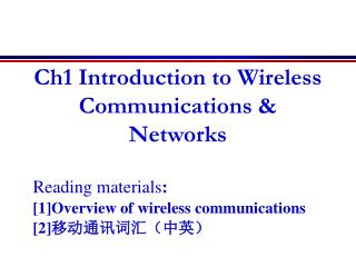 Ch1 Introduction to Wireless Communications & Networks