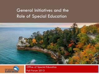 Office of Special Education  Fall Forum 2013