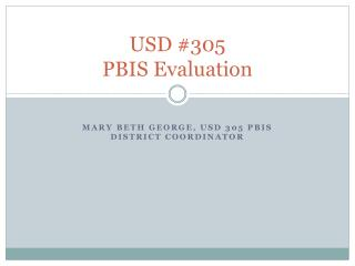 USD #305  PBIS Evaluation