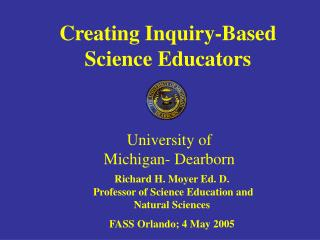 Creating Inquiry-Based  Science Educators