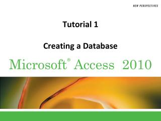 Tutorial  1 Creating a Database