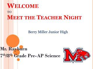 Welcome to Meet the Teacher Night
