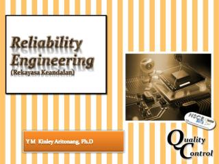 Reliability  Engineering ( Rekayasa Keandalan )