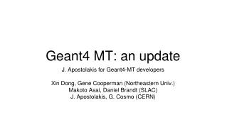 Geant4 MT: an update