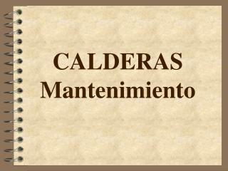 CALDERAS Mantenimiento