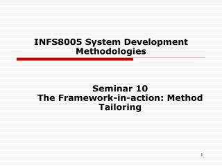 INFS8005 System Development Methodologies