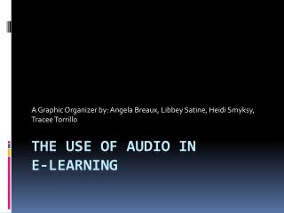 The Use Of Audio in  E-Learning