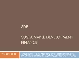 SDF SUSTAINABLE DEVELOPMENT FINANCE