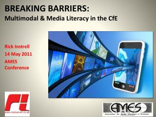 BREAKING BARRIERS:  Multimodal & Media Literacy in the CfE