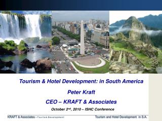 Tourism  &  Hotel Development :  in South America