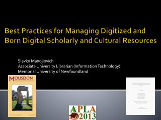 Best Practices for Managing Digitized and Born Digital Scholarly and Cultural Resources