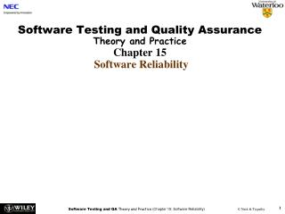 Software Testing and Quality Assurance Theory and Practice Chapter 15 Software Reliability