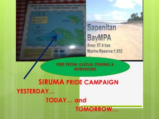 SIRUMA  PRIDE CAMPAIGN YESTERDAY…                  TODAY… and