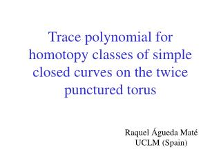 Trace polynomial for homotopy classes of simple closed curves on the twice punctured torus