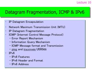 Datagram Fragmentation, ICMP & IPv6