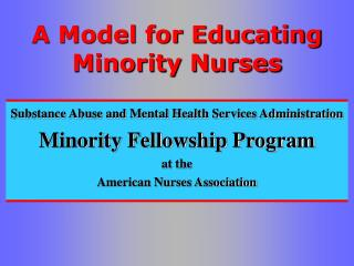 A Model for Educating Minority Nurses