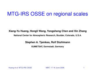 MTG-IRS OSSE on regional scales