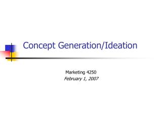 Concept Generation/Ideation