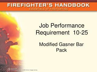 Job Performance Requirement 10-25